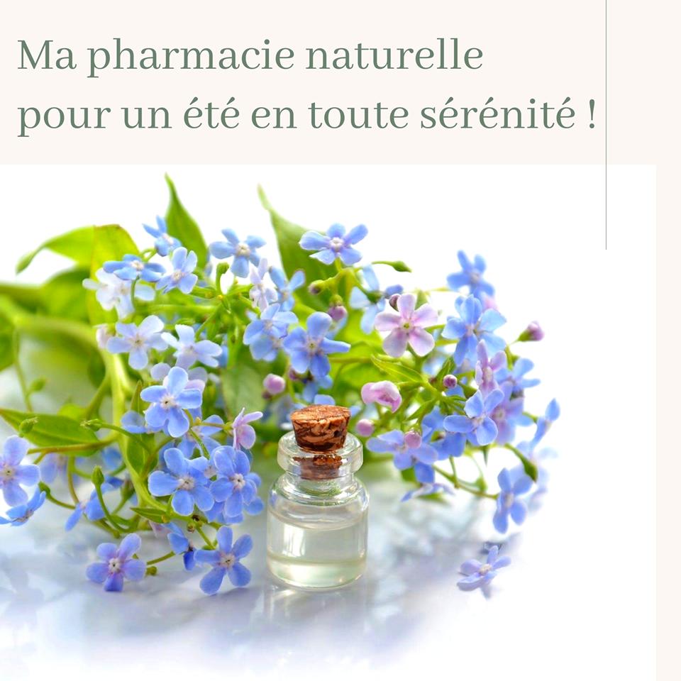 Ma pharmacie naturelle pour un été en toute sérénité!